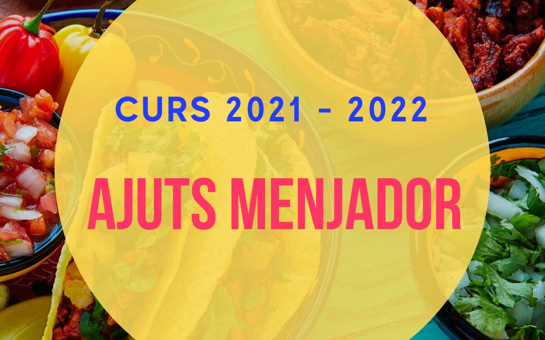 AJUTS MENJADOR 2021-2022